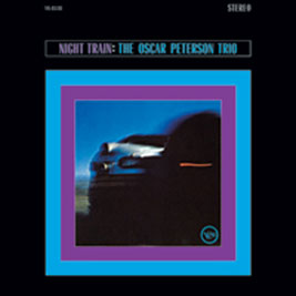 Night Train/The Oscar Peterson Trio
