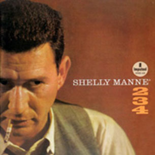 Shelly Manne 2, 3, 4