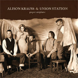 Alison Krauss & Union Station Paper Airplane