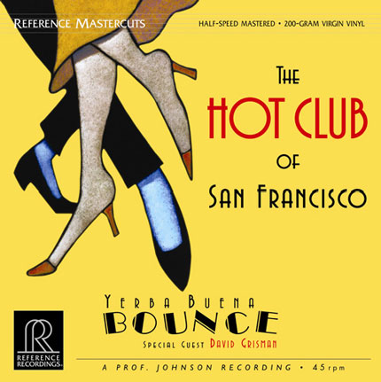 The Hot Club Of San Francisco / Yerba Buena Bounce