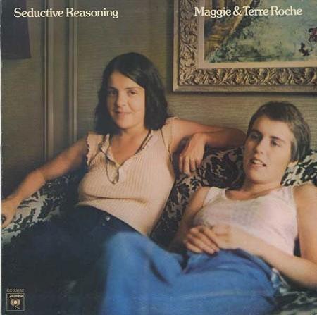 Maggie & Terre Roche - Seductive Reasoning