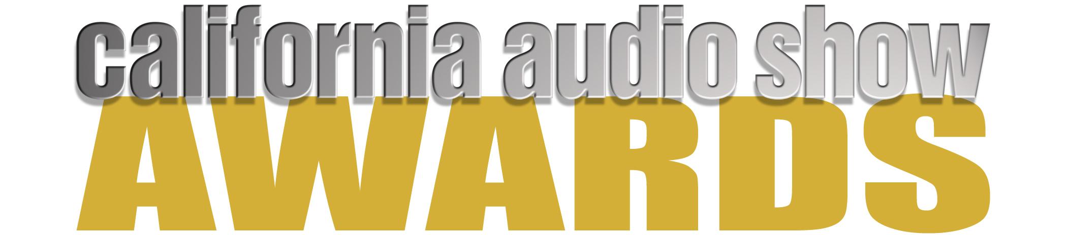 California Audio Show AWARDS