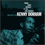 Kenny Dorham's Round About Midnight at the Café Bohemia